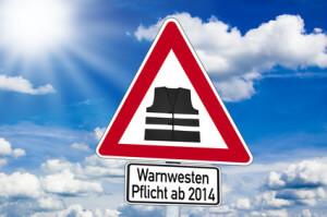 Hinweisschild mit Warnwestenpflicht ab 2014